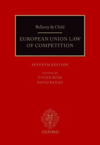 9780199667871: Bellamy and Child: European Union Law of Competition: 2013 Pack (European Community Law of Competition (Bellamy & Child))
