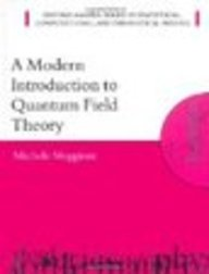 9780199667970: A Modern Introduction to Quantum Field Theory