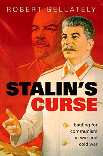 9780199668045: Stalin's Curse: Battling for Communism in War and Cold War