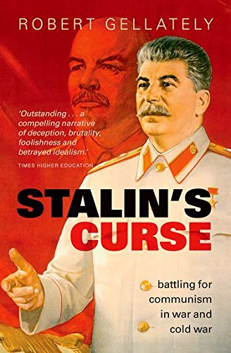 9780199668052: Stalin's Curse: Battling for Communism in War and Cold War