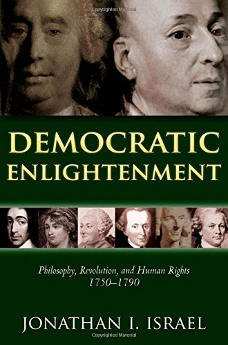 9780199668090: Democratic Enlightenment: Philosophy, Revolution, and Human Rights, 1750-1790