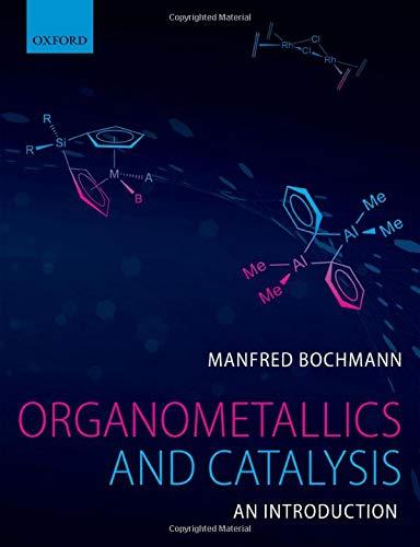 9780199668212: Organometallics and Catalysis