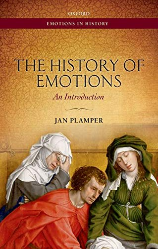 9780199668335: The History of Emotions: An Introduction (Emotions in History)