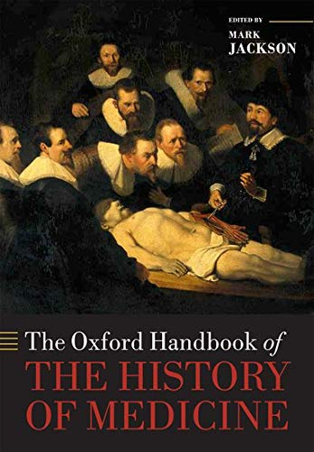 9780199668397: The Oxford Handbook of the History of Medicine (Oxford Handbooks)