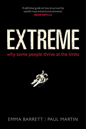 9780199668588: Extreme: Why some people thrive at the limits