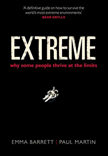 9780199668595: Extreme: Why some people thrive at the limits
