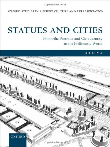 9780199668915: Statues and Cities: Honorific Portraits and Civic Identity in the Hellenistic World