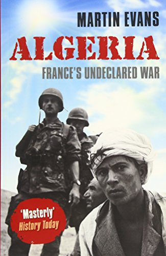 9780199669035: Algeria: France's Undeclared War (Making of the Modern World)