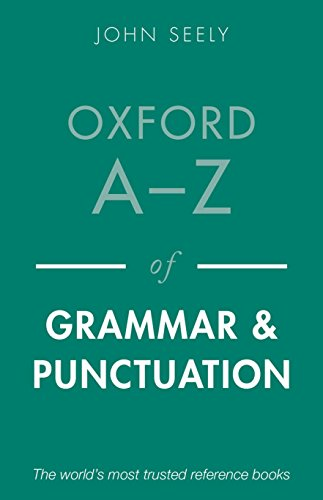 Oxford A-Z of Grammar and Punctuation (019966918X) by John Seely