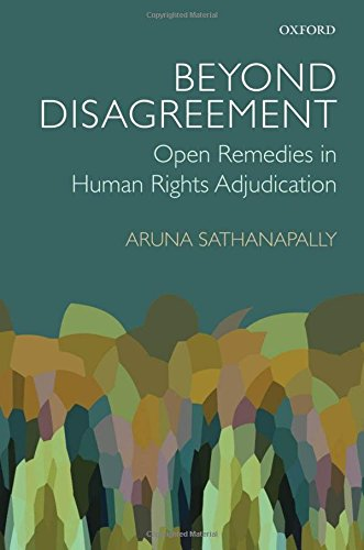 9780199669301: Beyond Disagreement: Open Remedies in Human Rights Adjudication