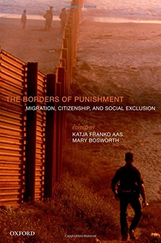 9780199669394: The Borders of Punishment: Migration, Citizenship, and Social Exclusion