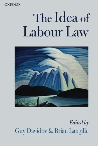 9780199669455: The Idea of Labour Law