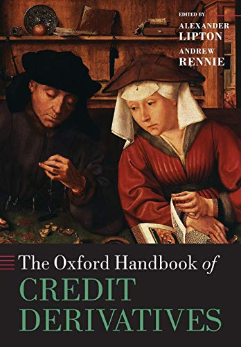 9780199669486: The Oxford Handbook of Credit Derivatives (Oxford Handbooks in Finance)