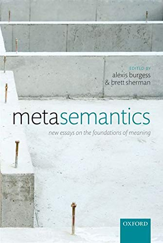 9780199669592: Metasemantics: New Essays on the Foundations of Meaning