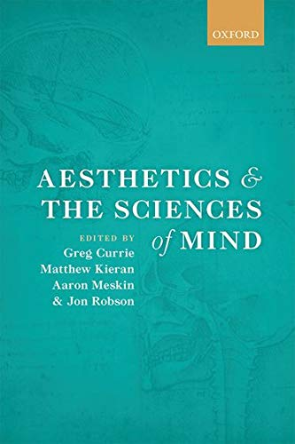 9780199669639: Aesthetics and the Sciences of Mind