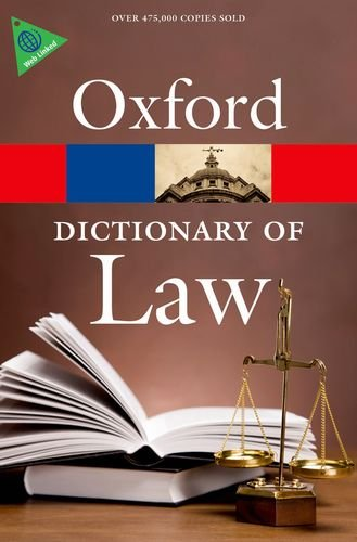 A Dictionary of Law (Oxford Paperback Reference) (0199669864) by Martin, Elizabeth; Law, Jonathan