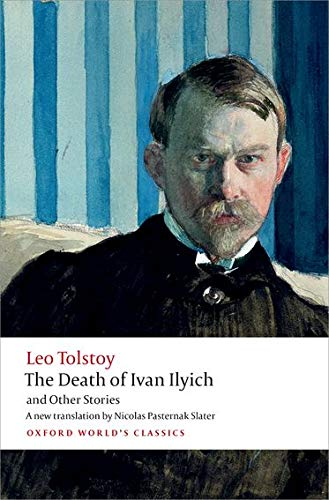 9780199669882: The Death of Ivan Ilyich and Other Stories (Oxford World's Classics)