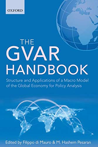 9780199670086: The GVAR Handbook: Structure and Applications of a Macro Model of the Global Economy for Policy Analysis