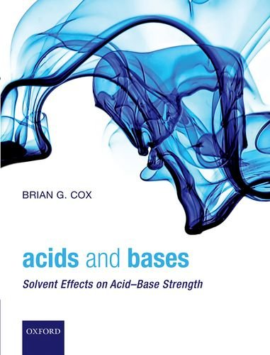 9780199670512: Acids and Bases: Solvent Effects on Acid-Base Strength