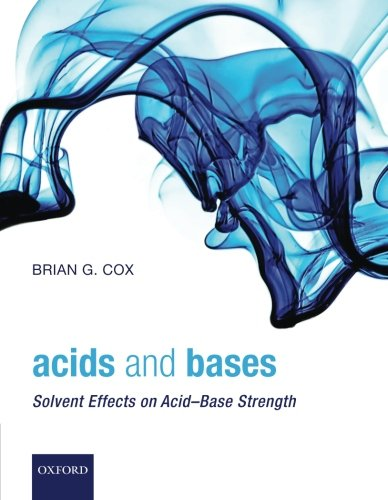 9780199670529: Acids and Bases: Solvent Effects on Acid-Base Strength