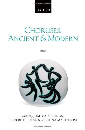 9780199670574: Choruses, Ancient and Modern