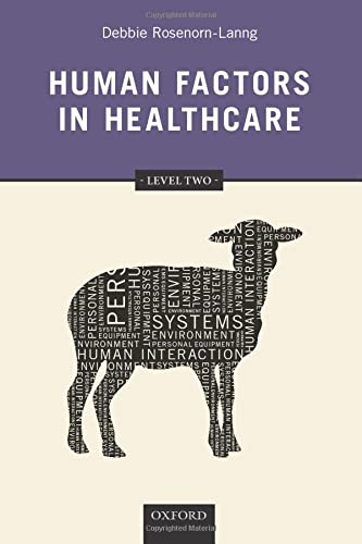 9780199670611: Human Factors in Healthcare: Level Two