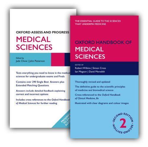 Oxford Handbook of Medical Sciences and Oxford Assess and Progress: Medical Sciences Pack (Oxford Medical Handbooks) (0199670668) by Robert Wilkins; Jade Chow; Simon Cross; Ian Megson; David Meredith; John Patterson; Kathy Boursicot; David Sales