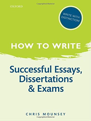9780199670741: How to Write: Successful Essays, Dissertations, and Exams