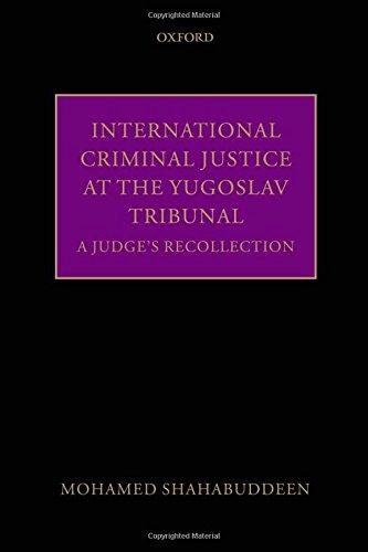 9780199670826: International Criminal Justice at the Yugoslav Tribunal: A Judge's Recollection