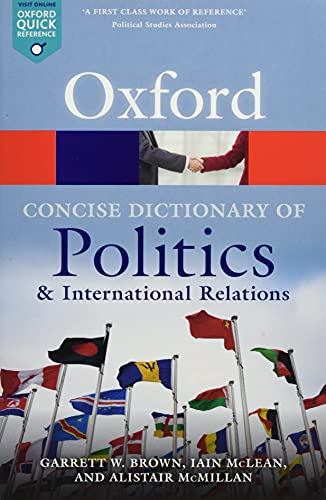 9780199670840: The Concise Oxford Dictionary of Politics and International Relations (Oxford Quick Reference)