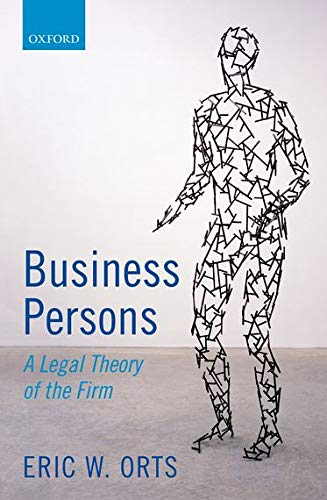 9780199670918: Business Persons: A Legal Theory of the Firm