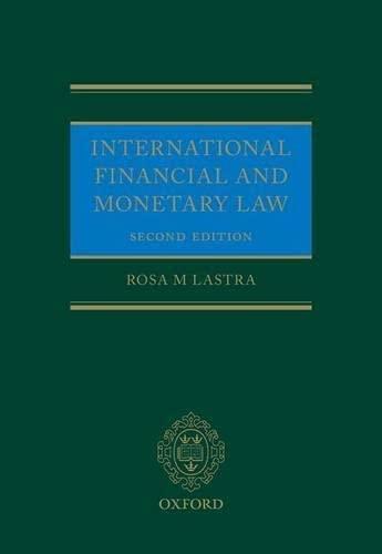 9780199671090: International Financial and Monetary Law