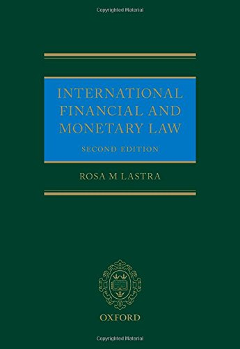 9780199671090: International Financial and Monetary Law