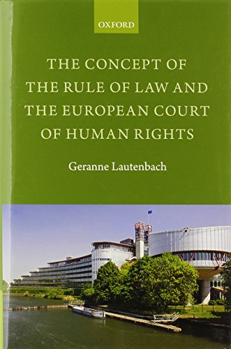9780199671199: The Concept of the Rule of Law and the European Court of Human Rights