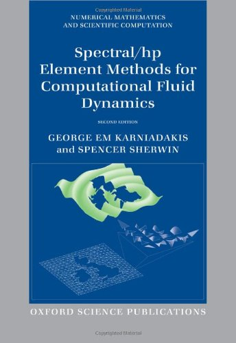 9780199671366: Spectral/hp Element Methods for Computational Fluid Dynamics: Second Edition (Numerical Mathematics and Scientific Computation)