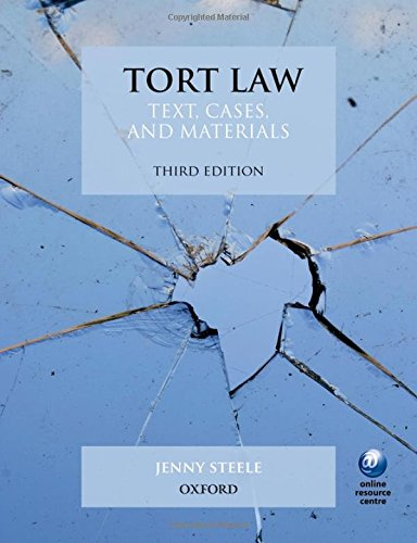 9780199671403: Tort Law: Text, Cases, and Materials