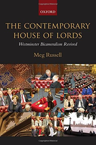 9780199671564: The Contemporary House of Lords: Westminster Bicameralism Revived