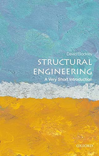 9780199671939: Structural Engineering: A Very Short Introduction