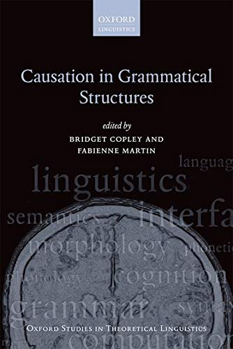 9780199672073: Causation in Grammatical Structures (Oxford Studies in Theoretical Linguistics)