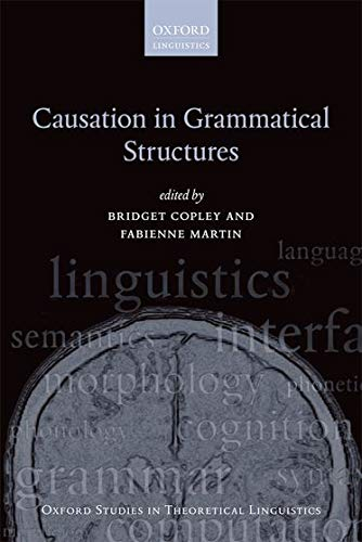 9780199672080: Causation in Grammatical Structures (Oxford Studies in Theoretical Linguistics)