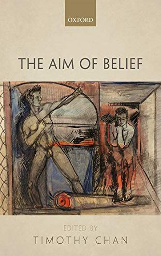9780199672134: The Aim of Belief