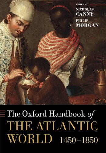 9780199672424: The Oxford Handbook of the Atlantic World: 1450-1850 (Oxford Handbooks)