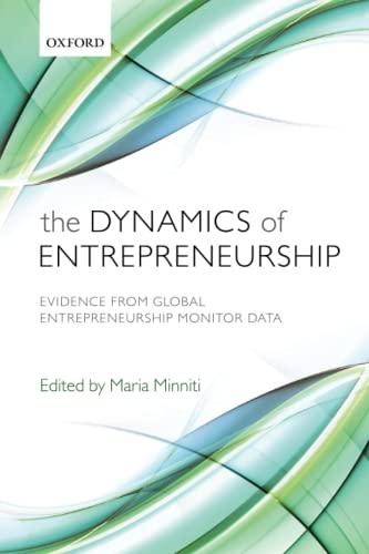 9780199672448: The Dynamics of Entrepreneurship: Evidence from Global Entrepreneurship Monitor Data