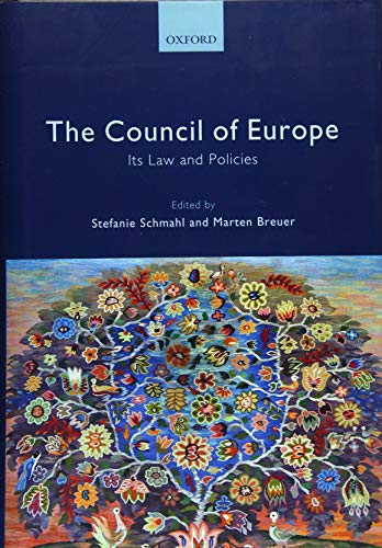 The Council of Europe: Its Laws and Policies: Oxford University Press