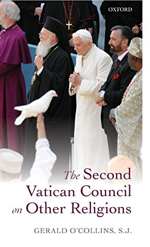 9780199672592: The Second Vatican Council on Other Religions