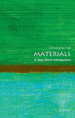 9780199672677: Materials: A Very Short Introduction