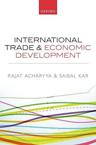 9780199672851: International Trade and Economic Development