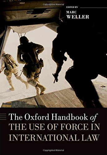 9780199673049: The Oxford Handbook of the Use of Force in International Law