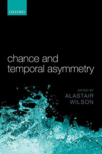 9780199673421: Chance and Temporal Asymmetry