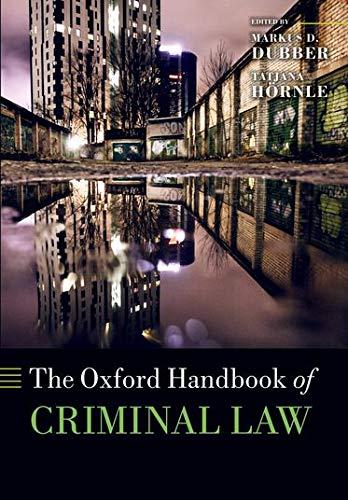 9780199673605: The Oxford Handbook of Criminal Law (Oxford Handbooks)